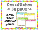 """Affiches """"Je peux"""" - French """"I can"""" statement frames"""
