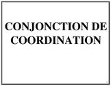 Affiches des conjonctions de coordination, French Immersion