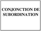 Affiches des conjonctions de subordination, French Immersion