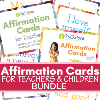 Affirmation Card Bundle: For Teachers and Children