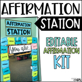 Affirmation Station | Editable Affirmation Kit