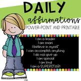 Affirmations- Say it, believe it, achieve it!