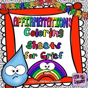 Affirmations for Grief Coloring Sheets:  Set of 12