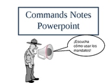 Affirmative Informal Commands Powerpoint Notes