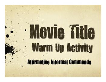 Spanish Affirmative Tú Commands Movie Titles