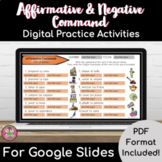 Affirmative and Negative (tú/informal) Command Packet