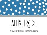 Affix Roll