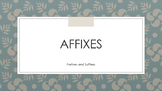 Affixes - Prefixes, Suffixes, Root Words