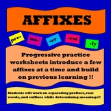 Affixes (Prefixes, Suffixes, Root Words)- Progressive Practice Worksheets