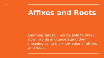 Affixes/Roots Unit Powerpoint