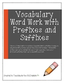 Word Work with Affixes Vocabulary Unit: Prefixes and Suffixes