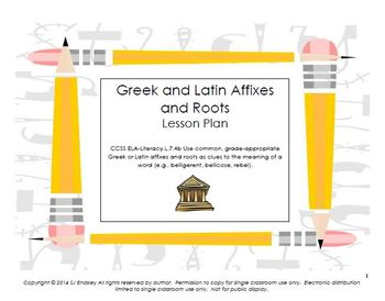 Affixes and Roots L.7.4b Lesson Plan