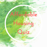 Affordable Housing Quiz (Answer Key Included!)
