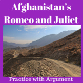Afghanistan's Romeo and Juliet: Practice with Argument
