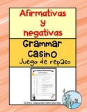 Afirmativas y Negativas Affirmative and Negative Spanish