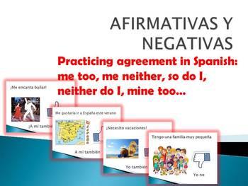 Afirmativas y Negativas Affirmative and negative Spanish P