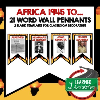 Africa After WWII Word Wall Pennants (World History)