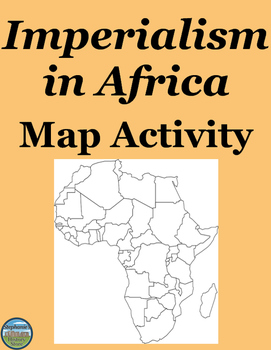 Imperialism in Africa Map Activity by Stephanies History Store TpT