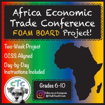 Africa Economic Trade Conference Project! (Tri-Fold Board)
