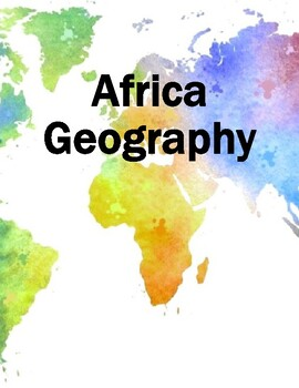 Africa Geography Mini-Unit