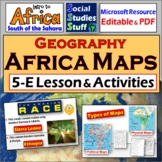 Africa Intro to Geography 5-E Lesson with Mapping Activities & Game