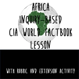 Africa Inquiry Activity: CIA World Factbook