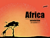 Africa Introduction: The African Continent Slides & Presentation!