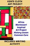 Africa Kente Cloth History Art Lesson Montessori Pre-K to 5th Common Core