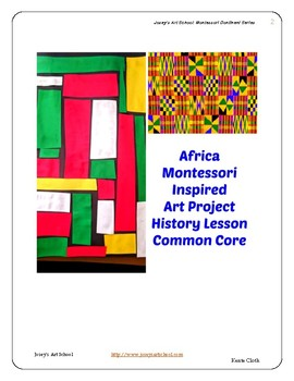 Africa Kente Cloth History Art Lesson Montessori Pre-K to 5th Common Core