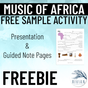 Music of Africa: Music Culture Presentation and Guided Notes SAMPLE FREEBIE