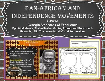Africa: Pan-African and Independence Movements (SS7H1b)