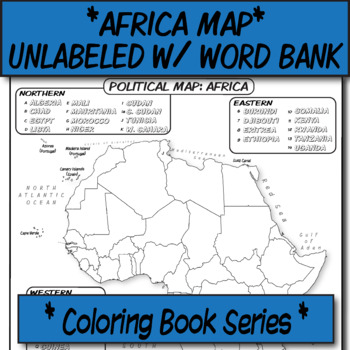 Blank Map Of Africa With Word Bank Africa Political Map (Unlabeled with Word Bank) **Coloring Book