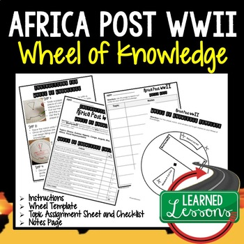 Africa Post WWII Activity, Wheel of Knowledge (Interactive Notebook)