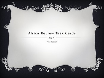 Africa Unit Review Task Cards