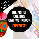 Africa Unit Workbook - The Art of Culture