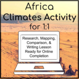 Africa or African Climates Inquiry Activity for 1:1 Google