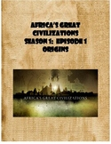 PBS Africa's Great Civilizations:  Episode 1 Origins Movie Guide (Egypt, Kush)