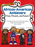 African-American Achievers-Past, Present, and Future (Freebie)