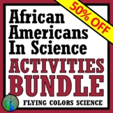 Black History Month African Americans in Science Activity BUNDLE