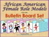 Women's History / Black History: African American Females - Bulletin Board Set