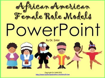 Women's History / Black History: African American Female Role Models PowerPoint