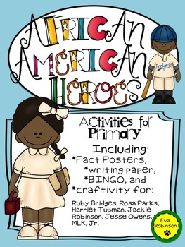 African American Heroes- Activities for Primary!