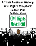 African American History: Civil Rights Scrapbook Lesson Plan