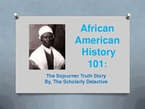 African American History: Sojourner Truth Powerpoint