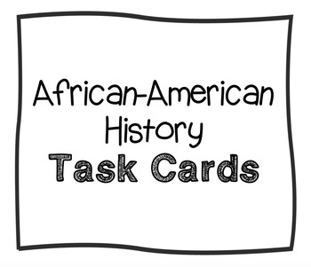 African-American History Task Cards