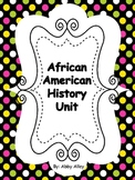 African American History Unit