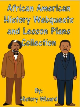 African American History Webquests and Lesson Plans Collection