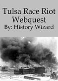 African American History: Tulsa Race Riot Webquest
