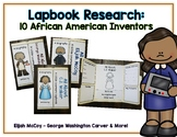 African American Inventor Reports - 10 Lapbooks Research & Informational Writing