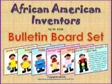 Black History Month: African American Inventors - Bulletin Board Set